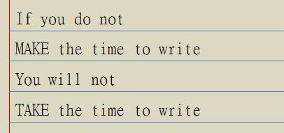 Make the time to write.JPG
